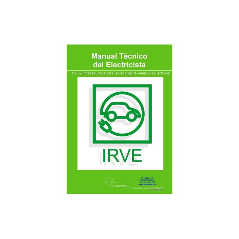 Manual Técnico del Electricista - ITC-52 Infraestructura para la Recarga de Vehículos Eléctricos
