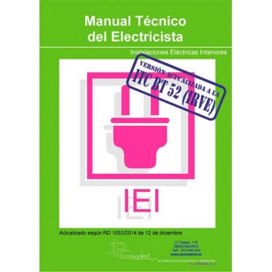 Manual Técnico del Electricista Instalaciones eléctricas interiores (Actualizado según ITC-52)