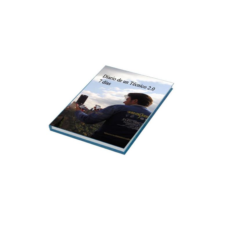 Diario de un Técnico 2.0, siete días. Formato Digital