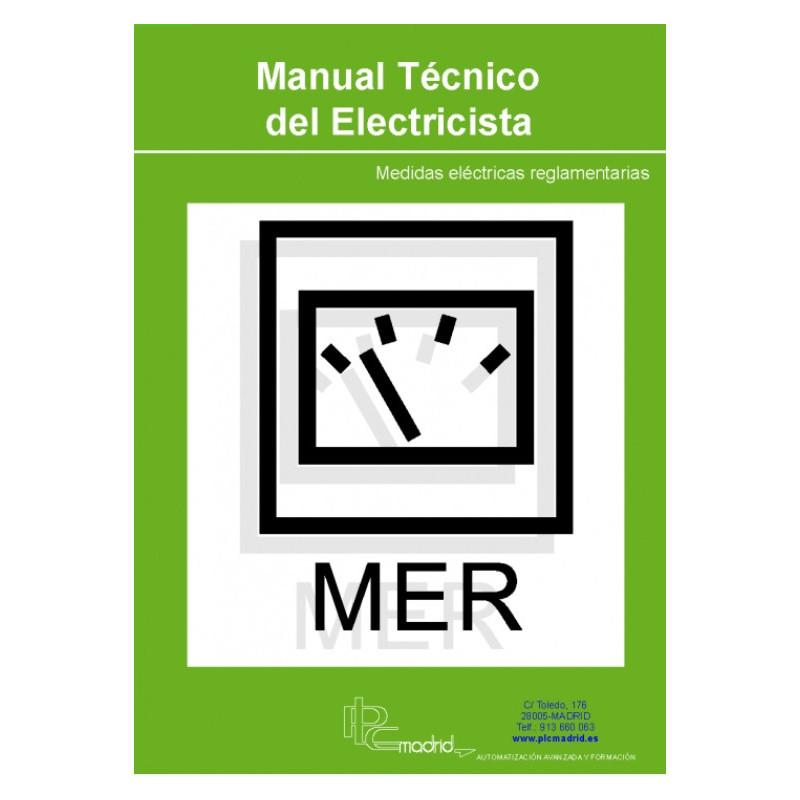 Manual Técnico del Electricista - Medidas Eléctricas Reglamentarias