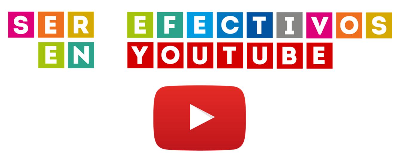 ser_efectivos_en_youtube