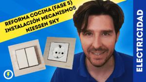 electricista_electricidad_reforma_cocina_fase_5_niessen_sky_manuel_amate_domo_electra_youtuber_granada
