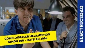 como_instalar_mecanismos_simon100_matelec_2016_manuel_amate_domo_electra_electricista_electricidad