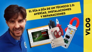 vlog_el_dia_a_dia_tecnico_2_0_manuel_amate_domo_electra_instalaciones_reparaciones_averias