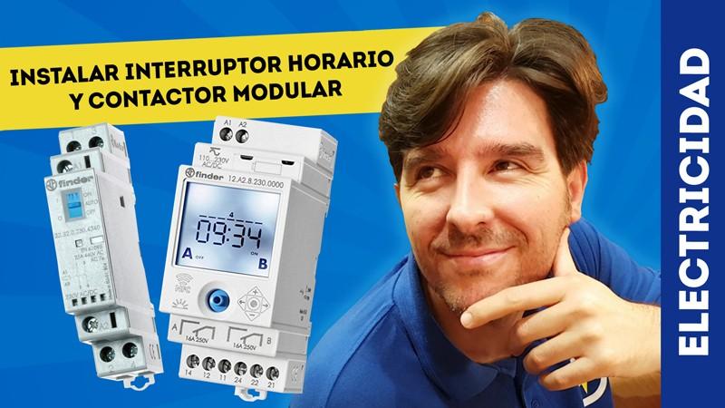 Cómo Instalar Interruptor Horario Y Contactor De Finder