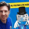 El Filtro LTE Mágico de Televes