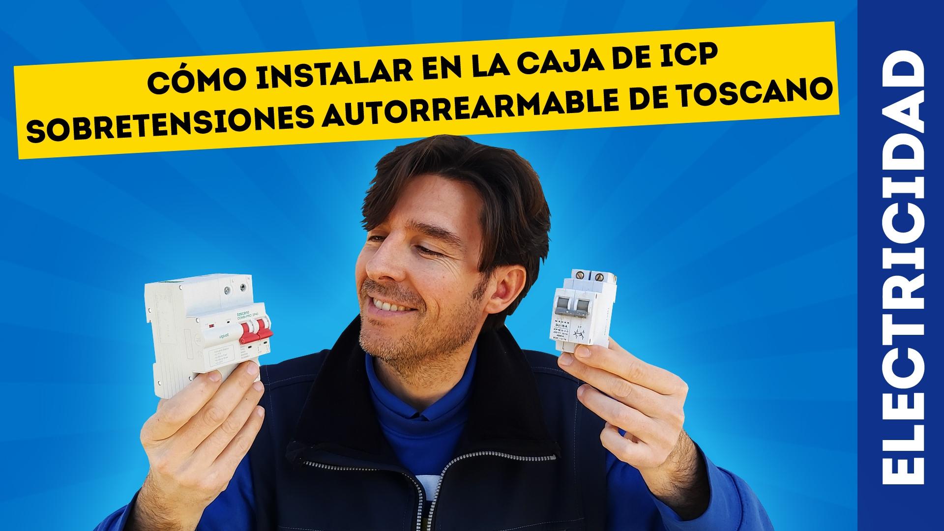 ICP Sobretensiones con Rearme Automático de Toscano
