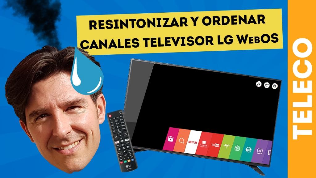 resintonizar-y-ordenar-canales-television-lg-webos-domo-electra-telecomunicaciones